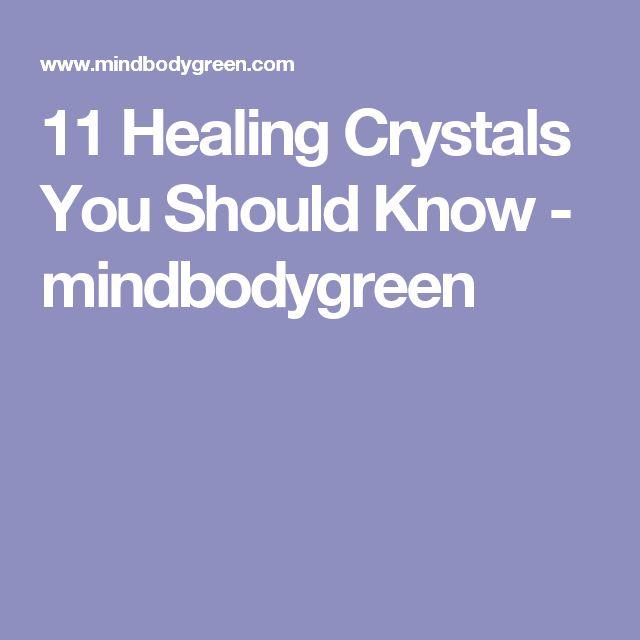 11 Healing Crystals You Should Know - mindbodygreen