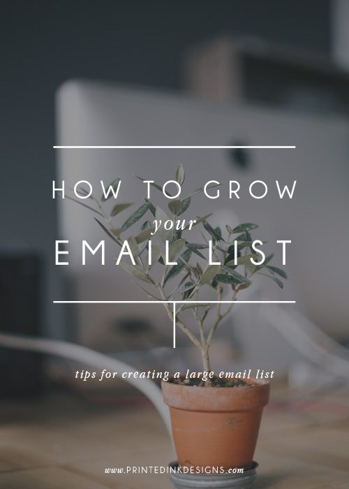 How To Grow Your Email List — Printed Ink Designs