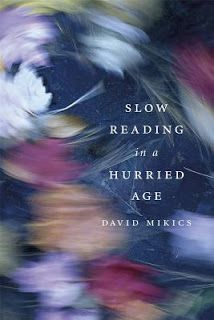 https://bucklingbookshelves.blogspot.co.nz/2017/11/slow-reading-in-hurried-age-by-david.html