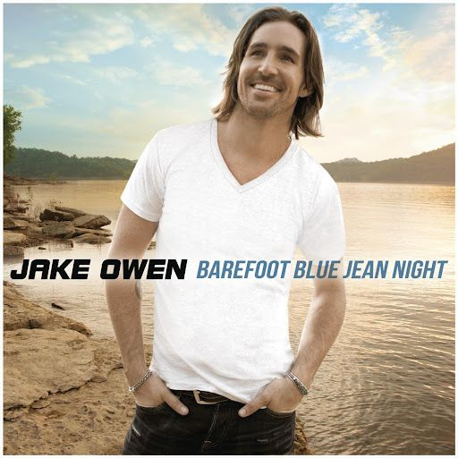Barefoot Blue Jean Night w/ Lyrics- Jake Owen - YouTube