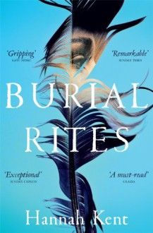 Burial Rites by Hannah Kent, now listed on BookLikes