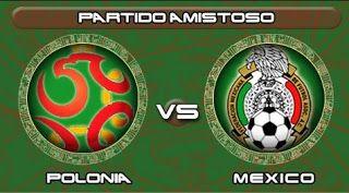 Blog de palma2mex : Polonia vs México, partido amistoso rumbo a Rusia ...