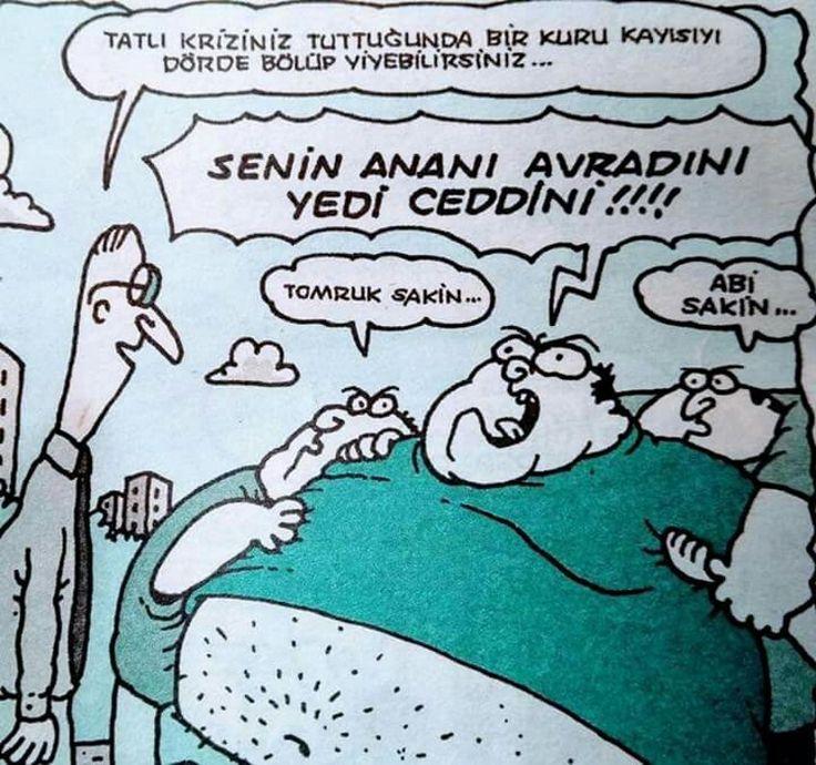 - Tatlı kriziniz tuttuğunda bir kuru kayısıyı dörde bölüp yiyebilirsiniz... + Senin ananı avradını yedi ceddini!!!! - Tomruk sakin... + Abi sakin... #karikatür #mizah #matrak #komik #espri #şaka #gırgır #komiksözler