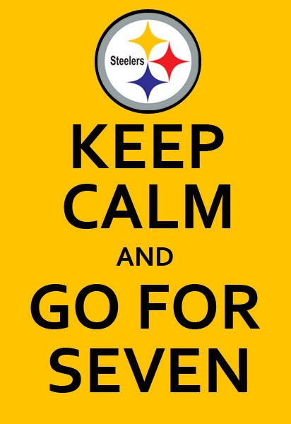 """r_moyer : Hey #Steelers, """"Keep Calm and Go for Seven"""" http://twitpic.com/3nvjt2 
