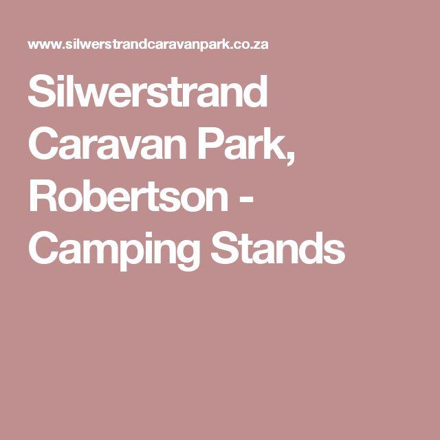 Silwerstrand Caravan Park, Robertson - Camping Stands