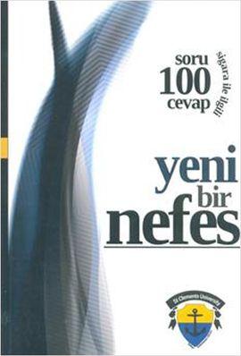 yeni bir nefes sigara ile ilgili 100 soru 100 cevap - kolektif - turkiye enformasyon burosu yayinlari  http://www.idefix.com/kitap/yeni-bir-nefes-sigara-ile-ilgili-100-soru-100-cevap-kolektif/tanim.asp