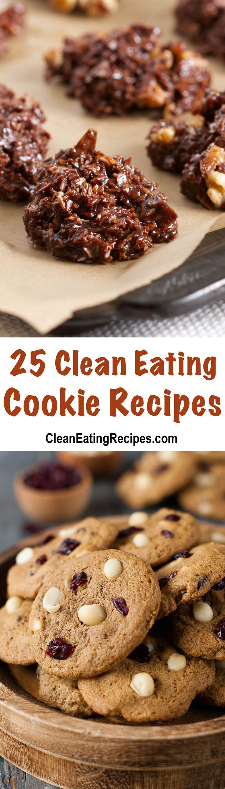 25 Clean Eating Cookie Recipes - all with an image an a link to get the recipe.