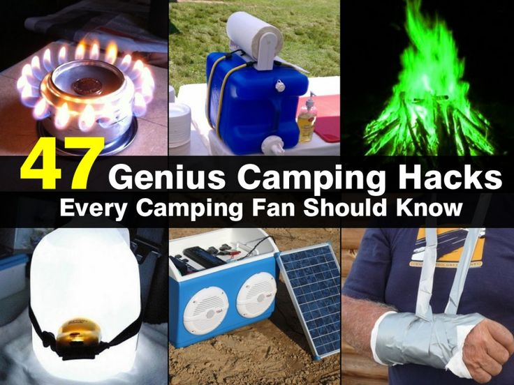 47 Genius Camping Hacks Every Camping Fan Should Know