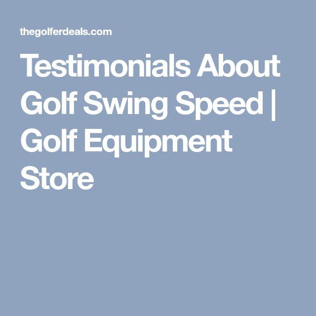 Testimonials About Golf Swing Speed | Golf Equipment Store #GolfEquipmentIdeas #AceGolfEquipment