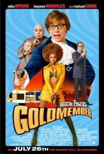 AUSTIN POWER IN GOLDMEMBER.  Director: Jay Roach.  Year: 2002.  Cast: Mike Myers, Beyoncé Knowles, Seth Green, Michael York