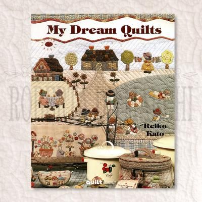 my dream quilts by reiko kato   Libro Patchwork - Quiltmania - My Dream Quilts   Roberta de Marchi