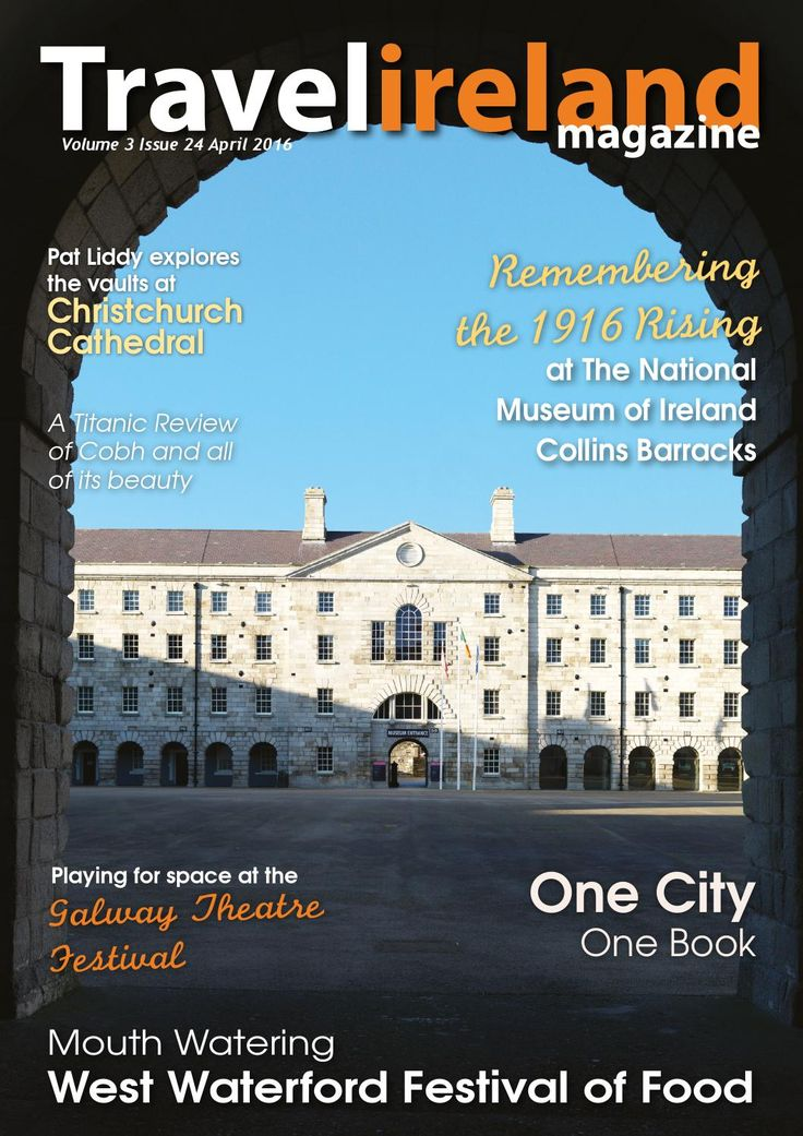 Travel ireland Volume3 Issue24  Willkommen-Bienvenida-Bienvenue-Welcome! To our April issue. Whether this is your first time…