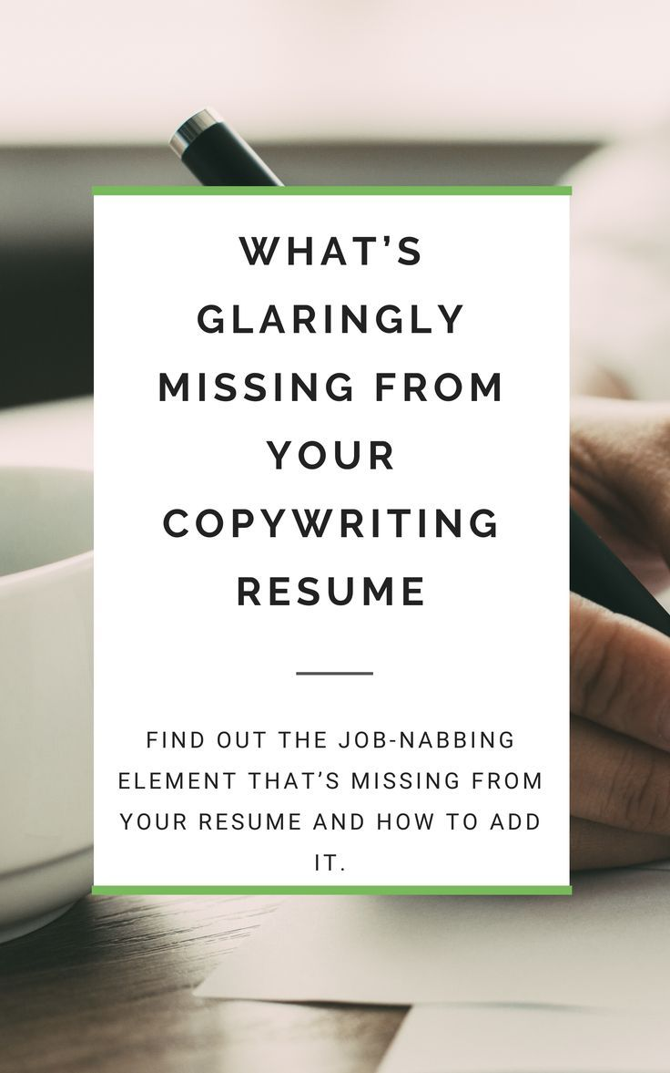 What S Glaringly Missing From Your Copywriting Resume Creative Writing Jobs Copywriting Freelance Writing Jobs