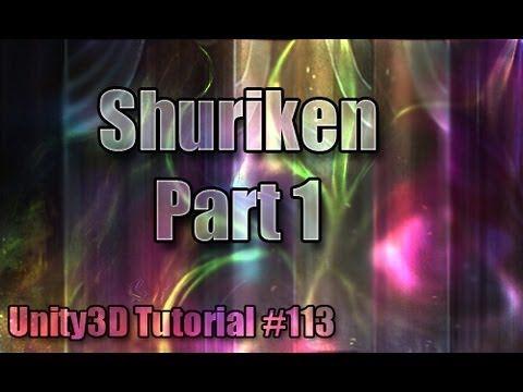 Unity3D Tutorial #113 [ Shuriken Particle System Part 1 ]
