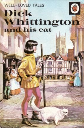 DICK WHITTINGTON and HIS CAT Vintage Ladybird Book Well Loved Tales Series 606D Matt Hardback 1978 First Edition 1968