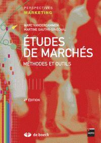 VANDERCAMMEN, Marc et GAUTHY-SINÉCHAL, Martine. Études de marchés: méthodes et outils. 4e édition. Louvain-la-Neuve: De Boeck, 2014. Perspectives Marketing. ISBN 978-2-8041-8401-8
