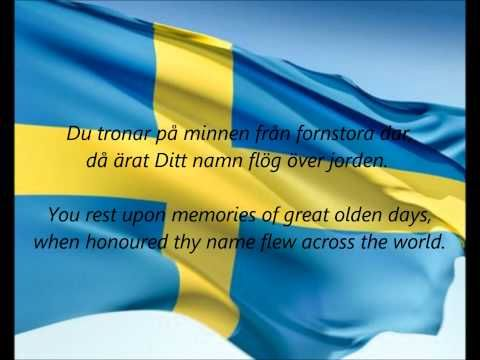 "▶ Swedish National Anthem - ""Du Gamla, Du Fria"" (SV/EN) - YouTube"