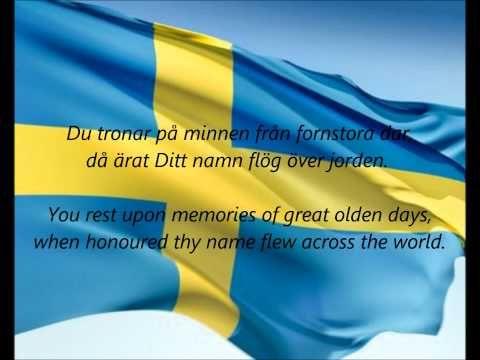 "▶ Swedish National Anthem - ""Du Gamla, Du Fria"" (SV/EN) - YouTube"