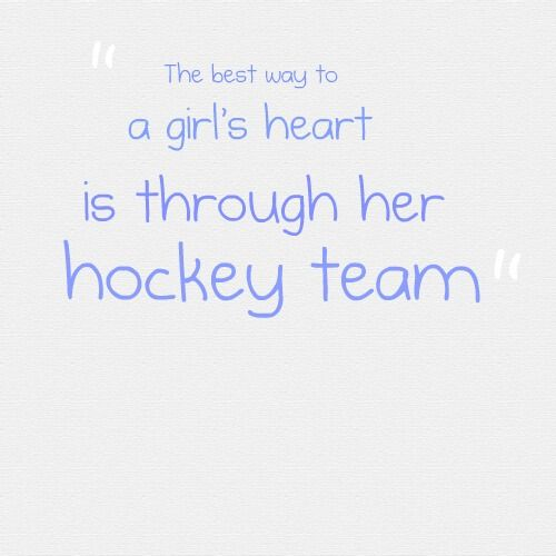 The best way to a girl's heart is through her hockey team