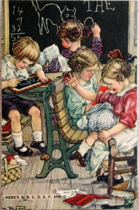 """Here's A,B,C,D,E,F, and G"" ~ Vintage schoolhouse illustration by Clara M. Burd"
