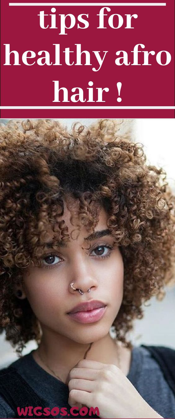 Tips For Healthy Afro Hair ! in 2020 Healthy afro hair