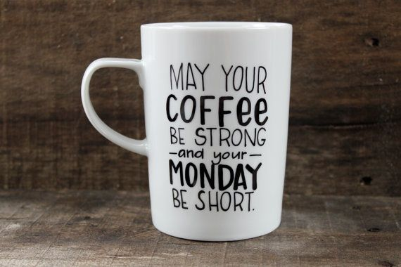 Mondays be short mug