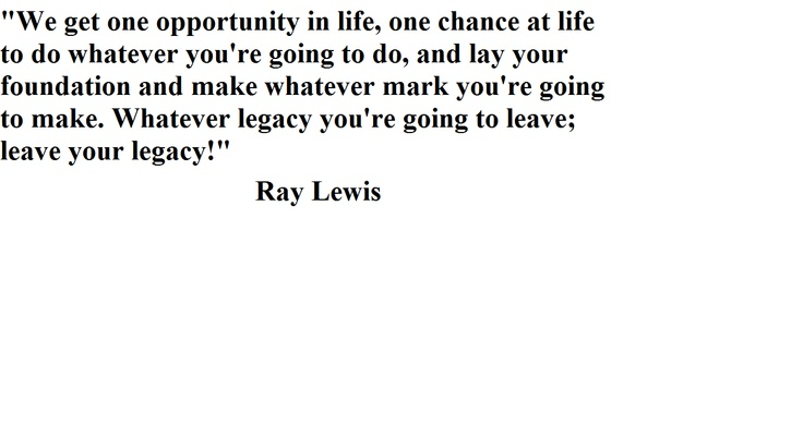 Ray Lewis Quotes About Football
