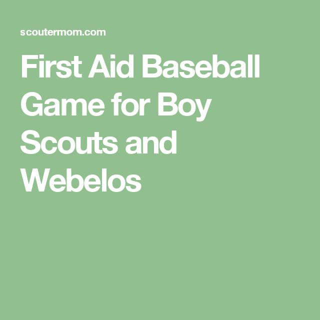 First Aid Games - Traditional Scouting: Boy Scout ...