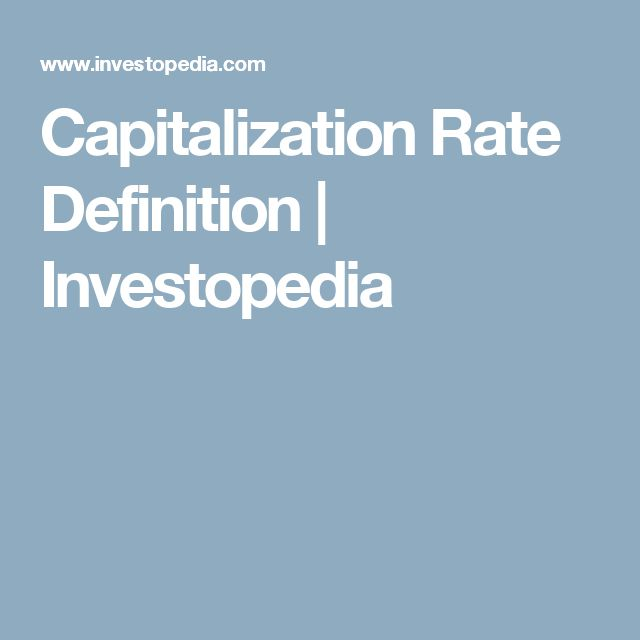 Capitalization Rate Definition | Investopedia