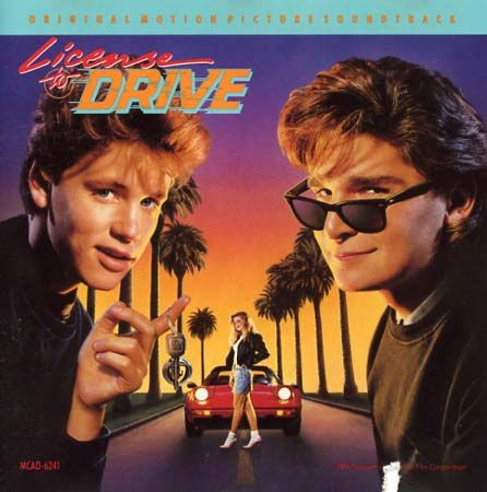 80's movies  License to Drive