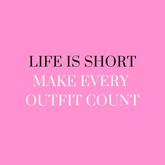 #quote #short #life #outfits #inspiration