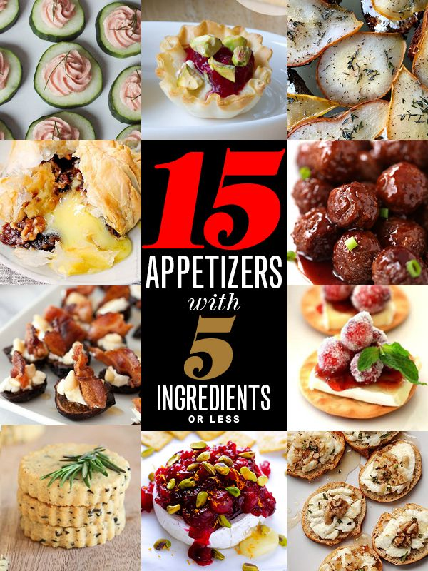 15 Appetizers with 5 Ingredients or Less. Christmas appetizers!