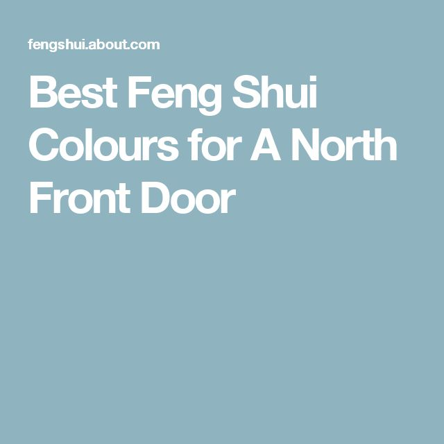 Best Feng Shui Colours for A North Front Door