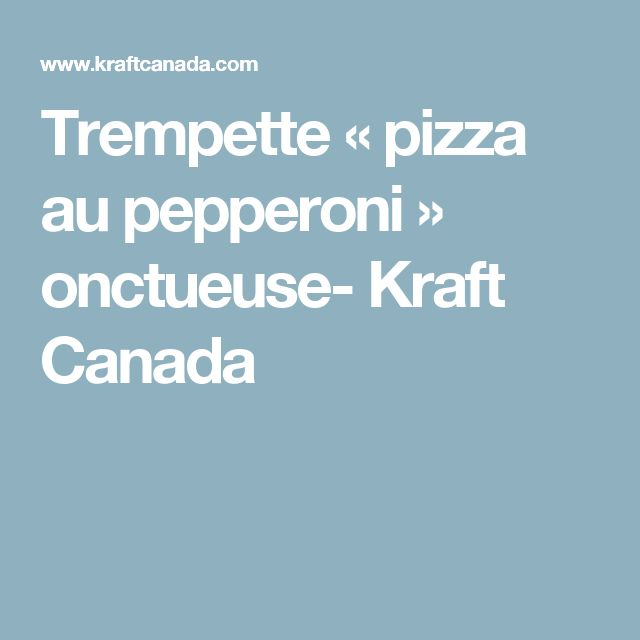 Trempette « pizza au pepperoni » onctueuse- Kraft Canada