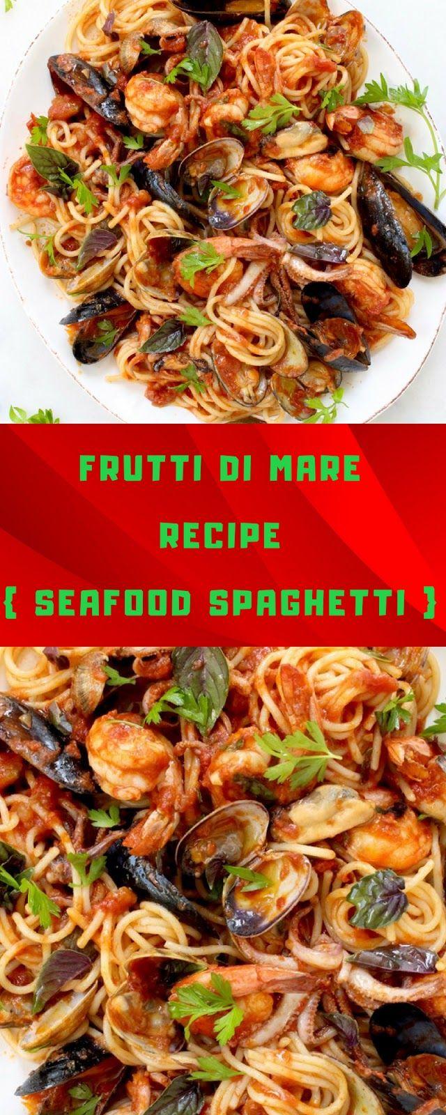 Frutti Di Mare Recipe Seafood Spaghetti Seafoodrecipe Spaghetti Seafoodspaghetti Easyrecipe Frutti Di Mare Recipe Recipes Seafood Recipes