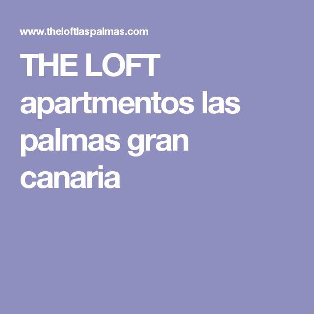 THE LOFT apartmentos las palmas gran canaria