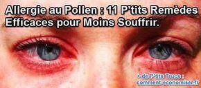 À l'arrivée du printemps, et durant tout l'été, près de 18 millions de Français doivent combattre les allergies. Heureusement j'ai découvert quelques p'tits remèdes contre mon allergie qui m'aident chaque année à limiter les symptômes. Découvrez l'astuce ici : http://www.comment-economiser.fr/allergies-au-pollen.html?utm_content=buffer7c92a&utm_medium=social&utm_source=pinterest.com&utm_campaign=buffer