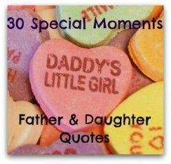 This is awesome!!!! Dad and Daughter Quotes: 30 Daddy's Little Girl Moments to Cherish with your father