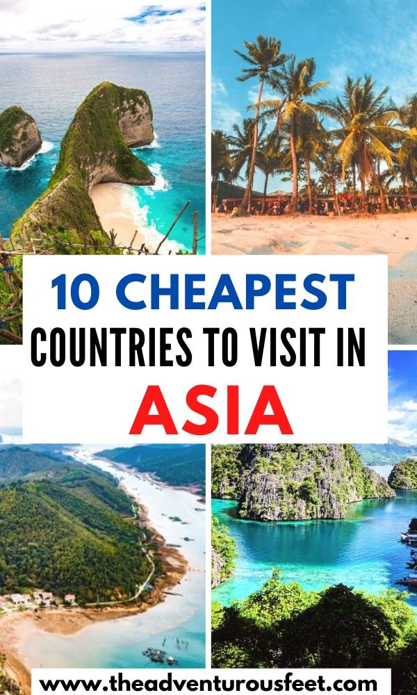 10 Cheapest Asian Countries To Visit The Adventurous Feet In 2020 Asia Travel Travel Destinations Asia Countries To Visit