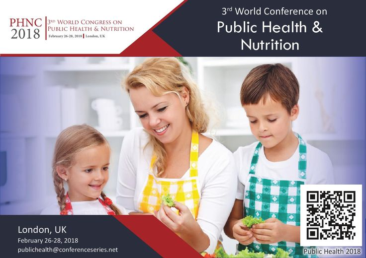 3rd World Congress on #Public_Health & #Nutrition February 26-28, 2018 London, UK