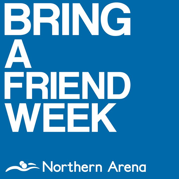 Bring a friend for free at Northern Arena
