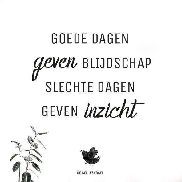 quote, de geluksvogel, geluk, gelukkig, spreuk, goede dagen geven blijdschap sle…