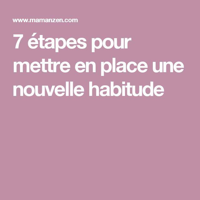 7 étapes pour mettre en place une nouvelle habitude