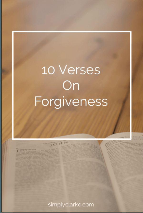 10 Verses on Forgiveness #faith #inspire #verses