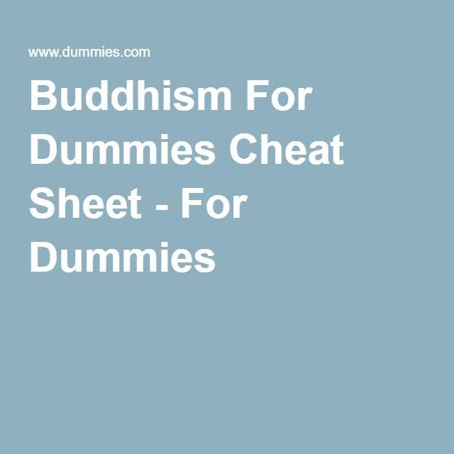Buddhism For Dummies Cheat Sheet - For Dummies