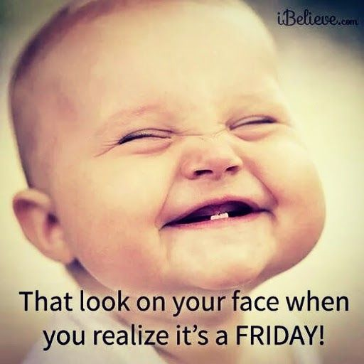 Funny Friday Morning Meme : Best images about it s friday woo hoo on