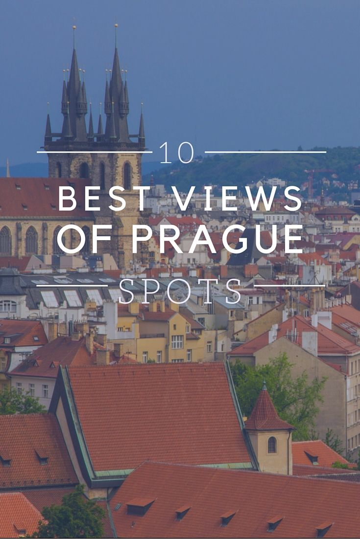 We chose our favourite spots to catch iconic views of Prague.