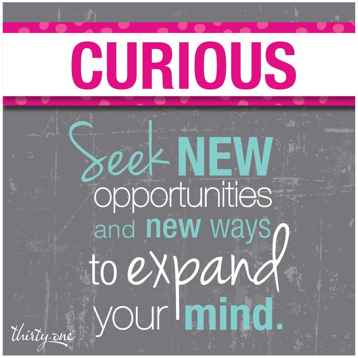 Be CURIOUS.  At Thirty-One we are always seeking OPPORTUNITY.  Find out if the opportunity of a lifetime could be waiting for you at Thirty-One! Learn more at http://www.mythirtyone.com/thirtyonehandbags