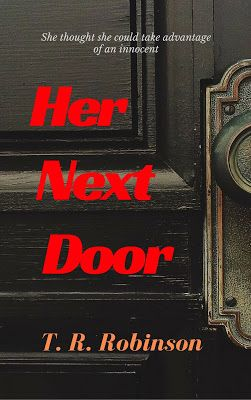 Pam's Book Reviews: Her Next Door by T.R. Robinson