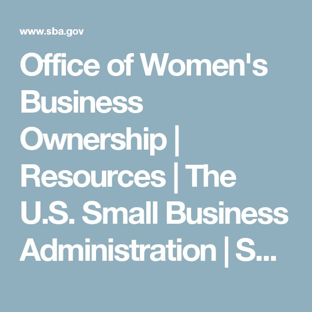 Office of Women's Business Ownership | Resources | The U.S. Small Business Administration | SBA.gov